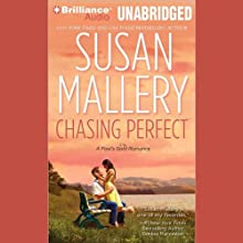 Chasing Perfect: A Fool's Gold Romance, Book 1 Audiobook by Susan Mallery Narrated by Tanya Eby