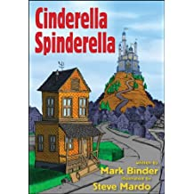 Cinderella Spinderella: the inclusive urban fairy tale, where you can pick your Cinderella and choose your Prince
