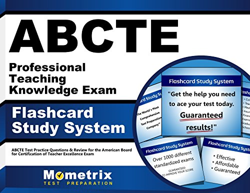 ABCTE Professional Teaching Knowledge Exam Flashcard Study System: ABCTE Test Practice Questions & Review for the American Board for Certification of Teacher Excellence Exam (Cards)