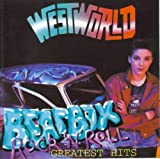 Beatbox Rock'N'Roll ~ Greatest Hits / Westworld
