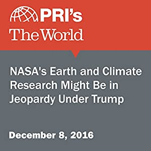 NASA's Earth and Climate Research Might Be in Jeopardy Under Trump