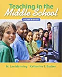 Teaching In the Middle School (4th Edition) 9780132487351