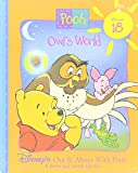 img - for Owl's World (Disney's Out & About With Pooh, Vol. 18.) book / textbook / text book