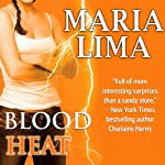 Blood Heat: Blood Lines, Book 4 | Maria Lima