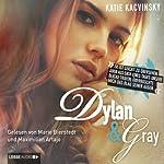 Dylan & Gray: Eine Liebesgeschichte in 26 Kapiteln | Katie Kacvinsky