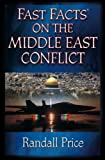 Fast Facts on the Middle East Conflict, Randall Price, 0736911421