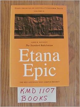 Book Etana Epic: Cuneiform Text, Transliteration, Score, Glossary, Indices and Sign List