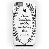 Society6 Everlasting Love Biblical Quote, Love Bible Quote, Jeremiah Verse Tough Case iPhone 6s Plus