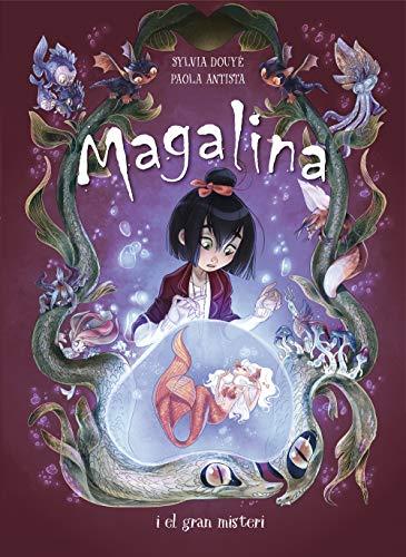 Magalina i el gran misteri (Sèrie Magalina 2) por Sylvia Douye,Paola Antista