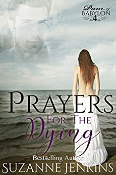Prayers for the Dying: Pam of Babylon Book #4 by [Jenkins, Suzanne]