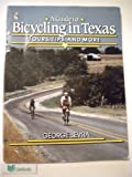 Bicycling in Texas, George Sevra, 0884150798
