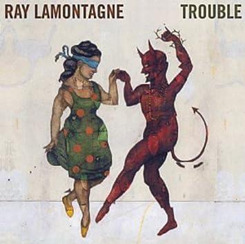 """Résultat de recherche d'images pour """"ray lamontagne – trouble"""""""