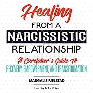 Healing from a Narcissistic Relationship Audiobook