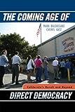 The Coming Age of Direct Democracy, Mark Baldassare and Cheryl Katz, 0742538710