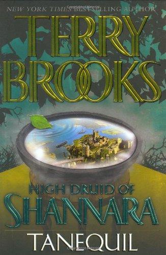 High Druid of Shannara, Book 2: Tanequil ebook