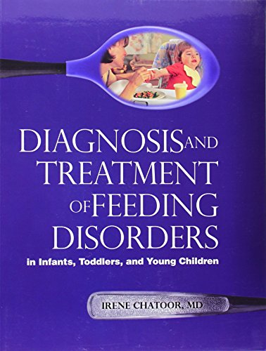 (Diagnosis and Treatment of Feeding Disorders in Infants, Toddlers, and Young Children)