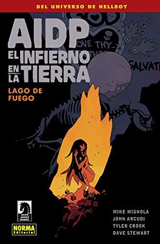 Descargar Libro Aidp 25: El Infierno En La Tierra 8. Lago De Fuego Arcudi, Crook, Stewart Mignola