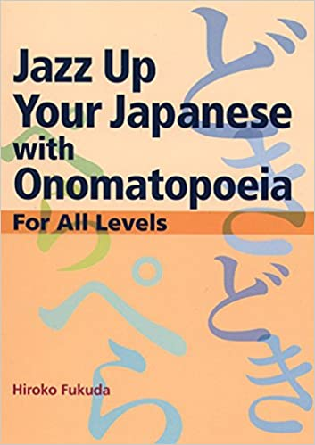 Amazon Jazz Up Your Japanese With Onomatopoeia For All Levels