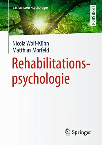 Rehabilitationspsychologie (Basiswissen Psychologie) (German Edition)