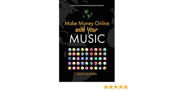Make money online with your music leveraging web 30 youtube make money online with your music leveraging web 30 youtube google amazon facebook apple pinterest udemy and other platforms creative fandeluxe Image collections