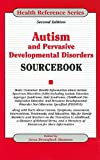 Autism and Pervasive Developmental Disorders Sourcebook, , 0780811461