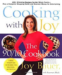 Cooking With Joy: The 90/10 Cookbook