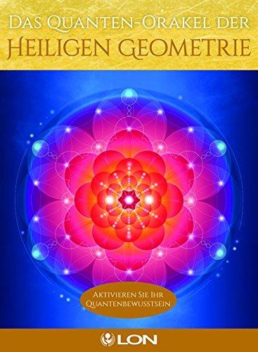 Das Quanten-Orakel der Heiligen Geometrie: Aktivieren Sie Ihr Quantenbewusstsein Karten – 20. Februar 2017 Lon L.E.O. Verlag 3957360773 Tarot