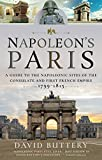 Napoleon's Paris: A Guide to the Napoleonic Sites
