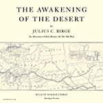 The Awakening of the Desert | Julius C. Birge