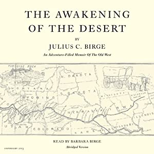 The Awakening of the Desert Audiobook