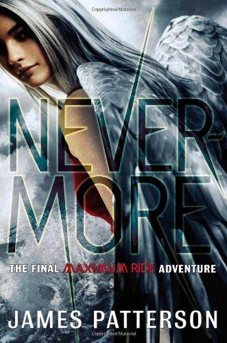 Nevermore - Book #8 of the Maximum Ride