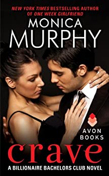 Crave: A Billionaire Bachelors Club Novel (Billionaire Bachelors Club series) by [Murphy, Monica]