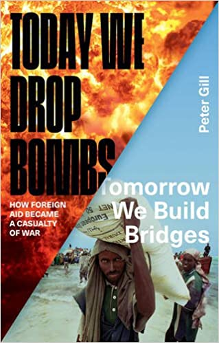 Today We Drop Bombs, Tomorrow We Build Bridges: How Foreign