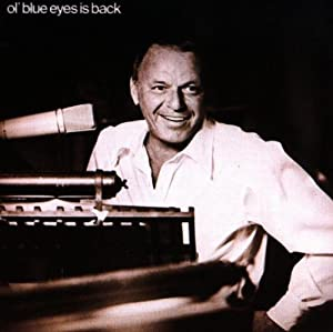 Frank Sinatra Ol Blue Eyes Is Back Amazon Com Music