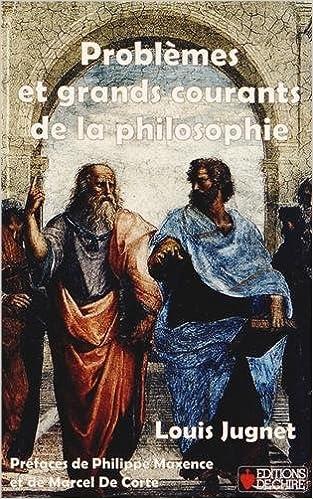 Problèmes et grands courants de la philosophie pdf ebook
