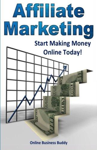 51KwUkTd4OL - Affiliate Marketing: Start Making Money Online Today