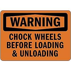 Advertencia o camión ruedas antes de carga descarga Quote Sign de aluminio Metal Sign Regalo para hombres seguridad Yard Sign
