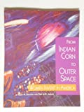 From Indian Corn to Outer Space, Ellen H. Showell and Fred Amram, 0942389107