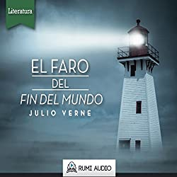 El Faro del Fin del Mundo [The Lighthouse at the End of the World]