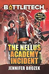 BattleTech: The Nellus Academy Incident Paperback