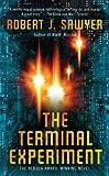The Terminal Experiment, Robert J. Sawyer, 0441020801
