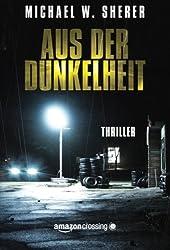 Aus der Dunkelheit (German Edition)