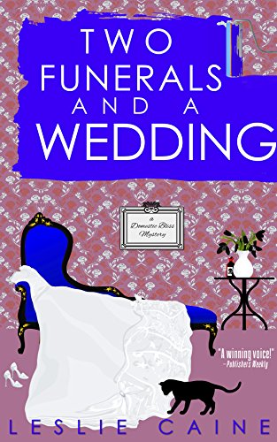 Two Funerals and a Wedding (A Domestic Bliss Mystery series Book 8)