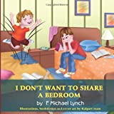 I Don't Want to Share a Bedroom, F. Michael Lynch, 1609113136