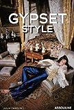 Gypset Style: Jet Set + Gypsy = Gypset
