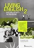 Living english 2º Bachillerato: Workbook