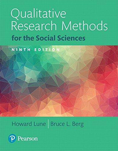 Qualitative Research Methods for the Social Sciences, Books a la Carte (9th Edition)