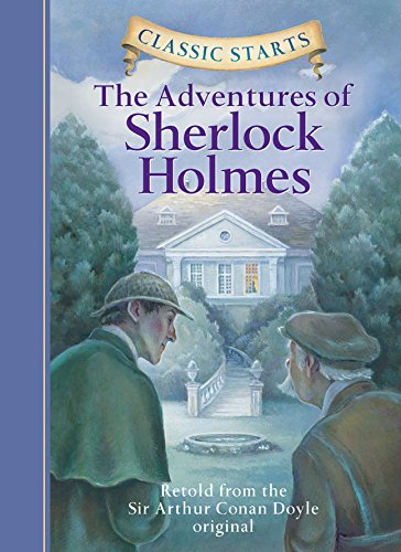 Classic Starts™: The Adventures of Sherlock Holmes (Classic Starts™ Series)