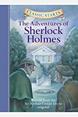Classic Starts®: The Adventures of Sherlock Holmes (Classic Starts® Series)