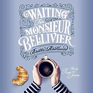 Waiting for Monsieur Bellivier Audiobook